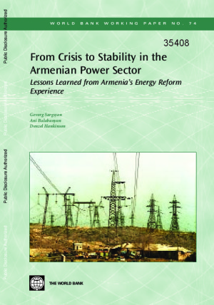 From Crisis to Stability in the Armenian Power Sector: Lessons Learned from Armenia's Energy Reform Experience